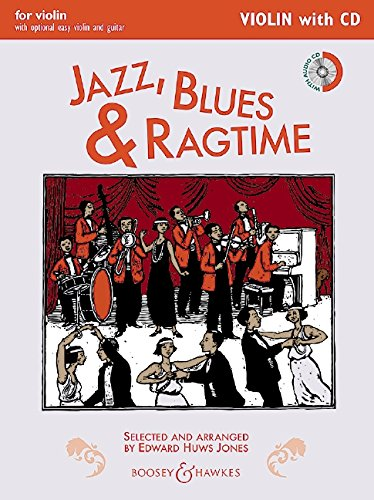 Jazz, Blues & Ragtime (Neuausgabe): Violin Edition. Violine (2 Violinen), Gitarre ad libitum. Ausgabe mit CD. (Fiddler Collection)