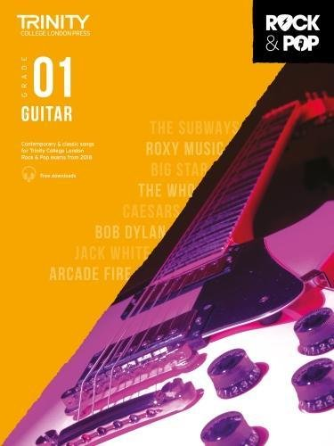 Trinity College London Rock & Pop 2018 Guitar Grade 1 (Trinity Rock & Pop 2018)