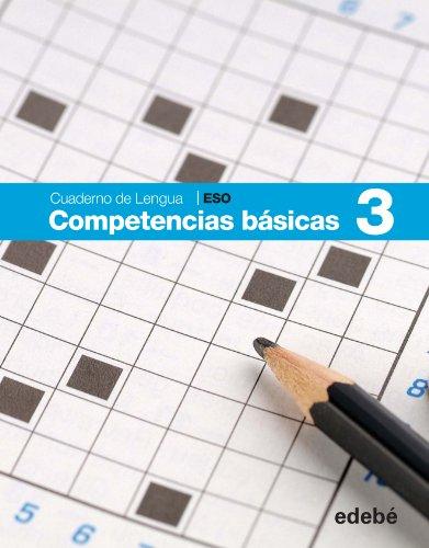 CUADERNO COMPETENCIAS BÁSICAS 3 - 9788468307442 por Obra Colectiva Edebé