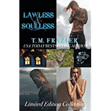 Lawless/Soulless Limited Edition Collection: King, Books Three and Four by T.M. Frazier (2016-06-02)