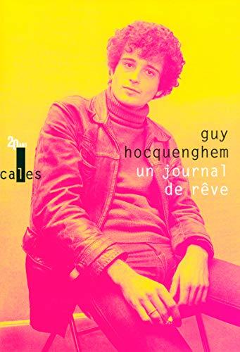 Un journal de rêve: Articles de presse (1970-1987) par Guy Hocquenghem