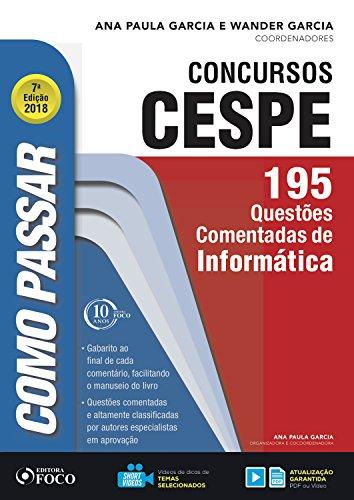 Como passar em concursos CESPE: informática: 195 questões ...