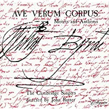 Ave Verum Corpus: Motets & Anthems
