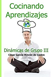 Cocinando Aprendizajes: Dinámicas de Grupo III