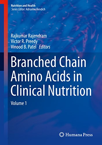 Branched Chain Amino Acids in Clinical Nutrition: Volume 1 (Nutrition and Health) (English Edition)