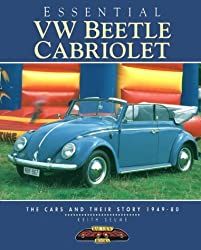 Essential VW Beetle Cabriolet: The Cars and Their Story, 1949-80 (Essential Series)