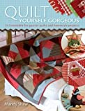 Quilt Yourself Gorgeous by Mandy Shaw (2008-07-05)