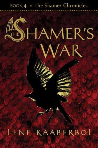 The Shamer's War (The Shamer Chronicles) por Lene Kaaberbol