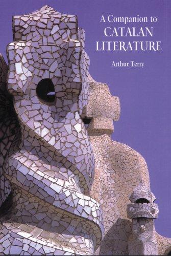 A Companion to Catalan Literature: 193 (Coleccion Tamesis: Serie A, Monografias)