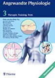 Angewandte Physiologie, Bd.3, Therapie, Training, Tests
