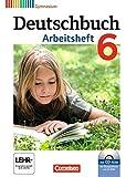 Deutschbuch Gymnasium - Allgemeine Ausgabe - Neubearbeitung: 6. Schuljahr - Arbeitsheft mit Lösungen und Übungs-CD-ROM