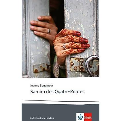 Samira des Quatre-Routes: Französische Lektüre für das 5. und 6. Lernjahr
