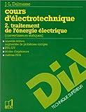 Cours d'électronique, tome 2 : Traitement de l'énergie électrique (convertisseurs statiques)