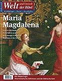 Welt und Umwelt der Bibel / Maria Magdalena - Katholisches Bibelwerk e.V.