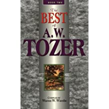 Best of A. W. Tozer: 2