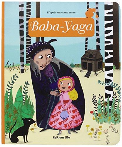 Minicontes classiques : Baba-Yaga - Dès 3 ans par Anne Royer