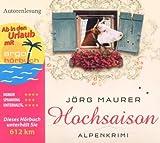 'Hochsaison (Urlaubsaktion) (4 CDs)' von Jörg Maurer