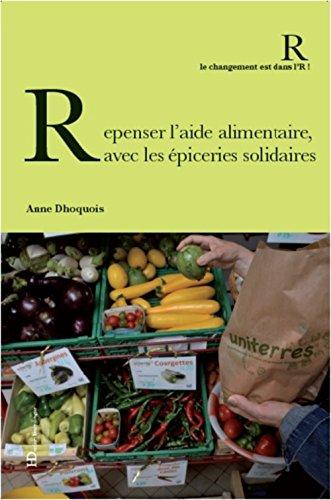 Repenser l'aide alimentaire, avec les épiceries solidaires