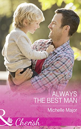 Always The Best Man (Mills & Boon Cherish) (Crimson, Colorado, Book 4) (English Edition)
