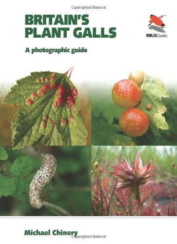 britains-plant-galls-a-photographic-guide-wildguides