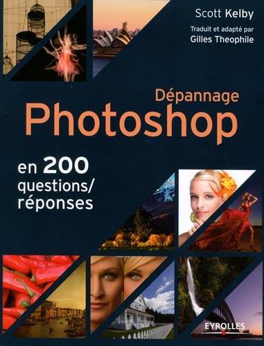 depannage-photoshop-en-200-questions-reponses