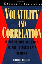 Volatility and Correlation: In the Pricing of Equity, FX and Interest-Rate Options (Wiley Series in Financial Engineering) by Riccardo Rebonato (1999-12-21)