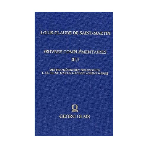 Des franzosischen Philosophen L.C1. de St. Martin nachgelassene Werke