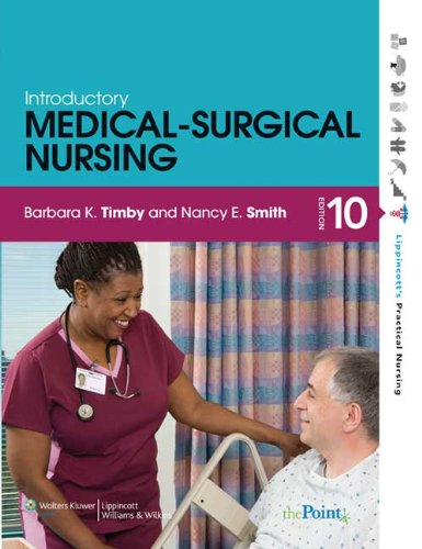 Timby Introductory Medical-Surgical Nursing Text 10e & Workbook 10e and Nursing2013 Drug Handbook Package