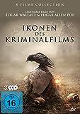 Ikonen des Kriminalfilms - Edgar Wallace & Edgar Allen Poe [3 DVDs]