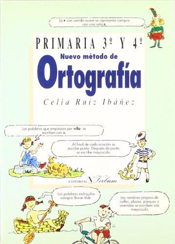 Nuevo método de ortografía 3-4 (Lengua) por Celia Ruiz Ibáñez
