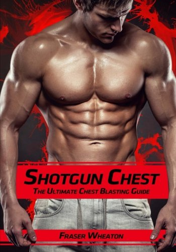 Shotgun Chest: The Ultimate Chest Blasting Guide