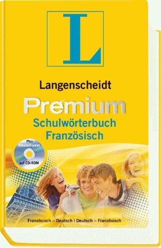 Langenscheidt Premium-Schulwörterbuch Französisch: Deutsch-Französisch/Französisch-Deutsch...