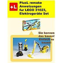 PlusL remake Anweisungen fur LEGO 31023,Elektrogeräte Set: Sie konnen die Elektrogeräte Set aus Ihren eigenen Steinen zu bauen! (German Edition)