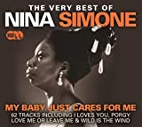 The Very Best Of Nina Simone - My Baby Just Cares For Me by Nina Simone