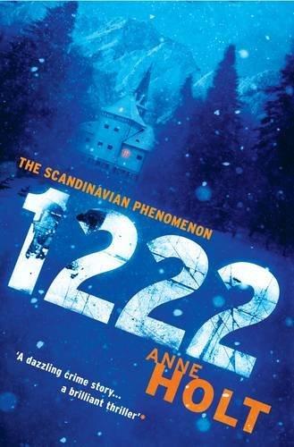 1222: (Hanne Wilhelmsen 8) (Hanne Wilhelmsen Series) by Anne Holt (2010-12-01)