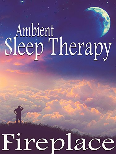 Ambient Sleep Therapy - Fireplace