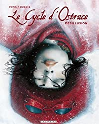 Le Cycle d'Ostruce - tome 3 - DESILLUSION