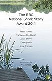 The BBC National Short Story Award 2014 (The BBC National Short Story Award Anthologies)