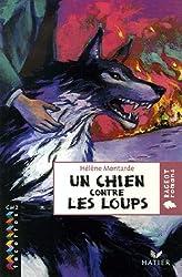 Un chien contre les loups