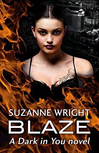 Blaze (The Dark in You)