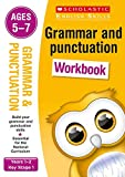 Grammar and Punctuation workbook for ages 5 to 7 (Years 1-2). Build essential skills for the national curriculum (Scholastic English Skills)