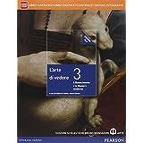 Arte di vedere. Con Il disegno della città. Ediz. blu. Con e-book. Con espansione online. Per le Scuole superiori: 3