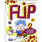 Flip. Con espansione online. Per la 2ª classe elementare