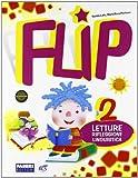 Flip. Per la 2ª classe elementare. Con espansione online