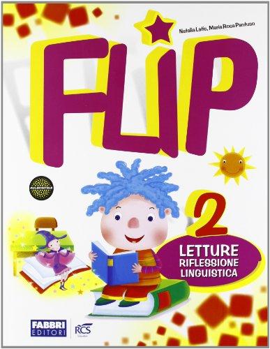 Flip. Per la 2 classe elementare. Con espansione online
