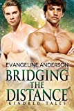 Produkt-Bild: Bridging the Distance: A Kindred Tales Novel (Brides of the Kindred) (English Edition)