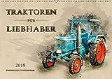 Traktoren für Liebhaber (Wandkalender 2019 DIN A2 quer): Nostalgische Traktoren - geliebte Kraftpakete, die viele in ihren Bann ziehen (Monatskalender, 14 Seiten ) (CALVENDO Technologie)