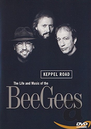 The Bee Gees - Keppel Road: The Life and Music of the Bee Gees