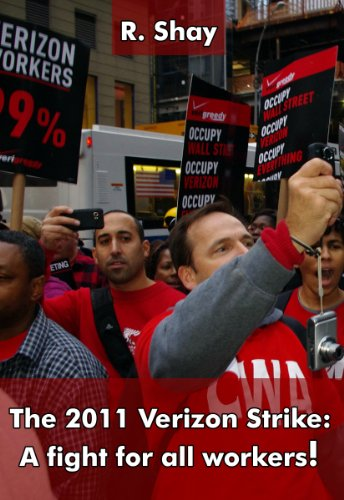 the-2011-verizon-strike-a-fight-for-all-workers