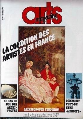 ARTS MAGAZINE N° 4 du 06-02-1981 LA CONDITION DES ARTISTES EN FRANCE - GAINSBOROUGH - LE RAS LE BOL DES ARCHITECTES - COMMENT PEUT-ON ETRE A DROITE